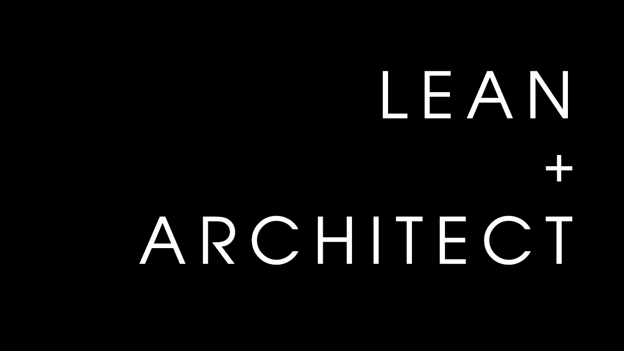 LEAN ARCHITECT